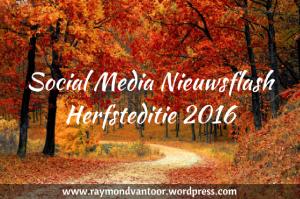 Social Media Nieuwsflash - Raymond van Toor